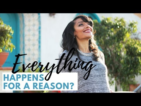 """DOES EVERYTHING """"HAPPEN FOR A REASON?"""" 