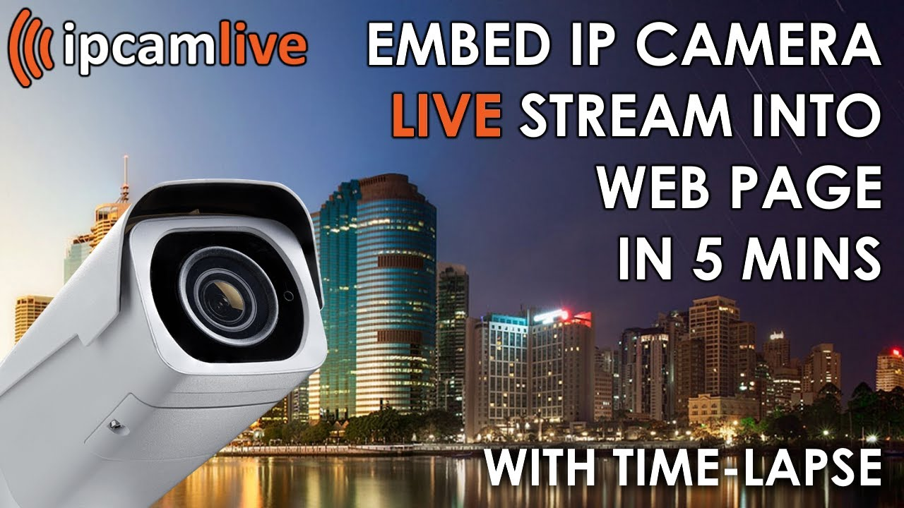 Embedding IP Camera Live Video Stream in web page