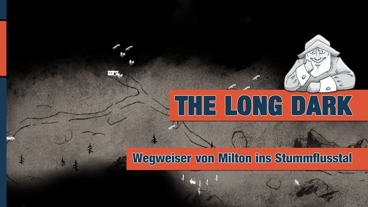 The Long Dark Karte Kustenstrasse.The Long Dark Update Wegweiser Von Milton Nach Stummflusstal Karte 01 Deutsch German Tutorial