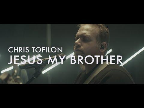 Jesus My Brother     Chris Tofilon     Forerunner Music