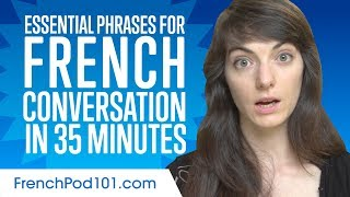 Essential Phrases You Need for Great Conversation in French