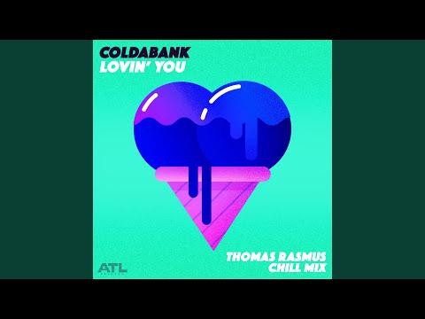 Lovin' You (Thomas Rasmus Chill Mix)