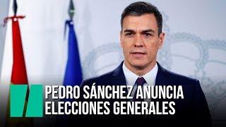 Pedro Sánchez anuncia elecciones generales