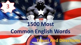 1500 Most Common English Words - 03: Travel And Directions