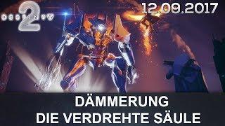 Destiny 2 Dämmerung Prestige: Die Verdrehte Säule (German/Deutsch)
