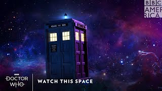 Watch This Space | Doctor Who | BBC America