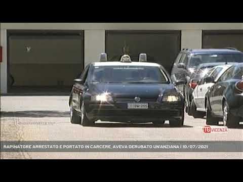 RAPINATORE ARRESTATO E PORTATO IN CARCERE, AVEVA DERUBATO UN'ANZIANA | 10/07/2021