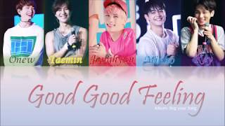 SHINee (???) - Good Good Feeling (Color Coded Kan Rom Eng Lyrics)