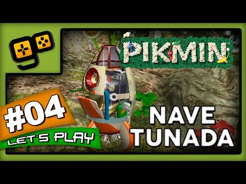 Let's Play: Pikmin - Parte 4 - Nave Tunada