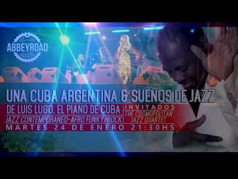 Luis Lugo piano en Abbey  Road/Mia voz/Cosmopolitan band