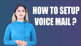 How to set up voicemail   Set up a voicemail on Iphone and Android Phones