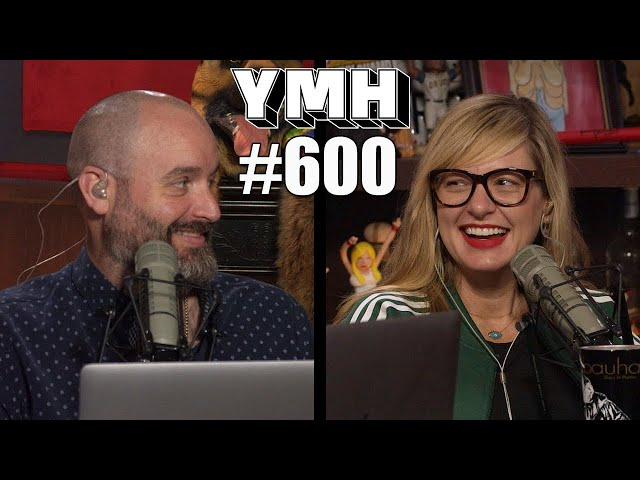 Your Mom's House Podcast - Ep.600
