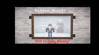 Roblox Mirror (Horror Game) Error 101 Ending (Secret Ending)