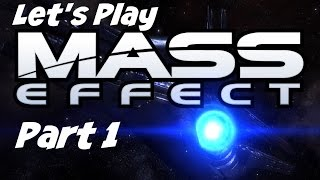 Let's Play: Mass Effect 1 - Part 1 - No Commentary (Xbox One Gameplay)