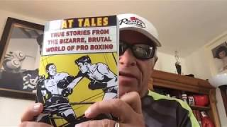 """Book Review: """"MAT TALES - True Stories from the Bizarre, Brutal World of Pro Boxing"""" by Dan Sisneros"""