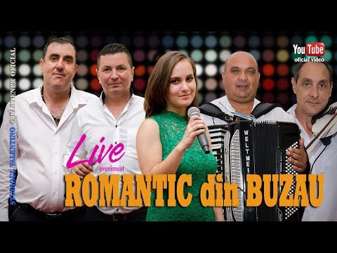 ROMANTIC Din BUZAU . Live (1) 2018 (oficial Video)