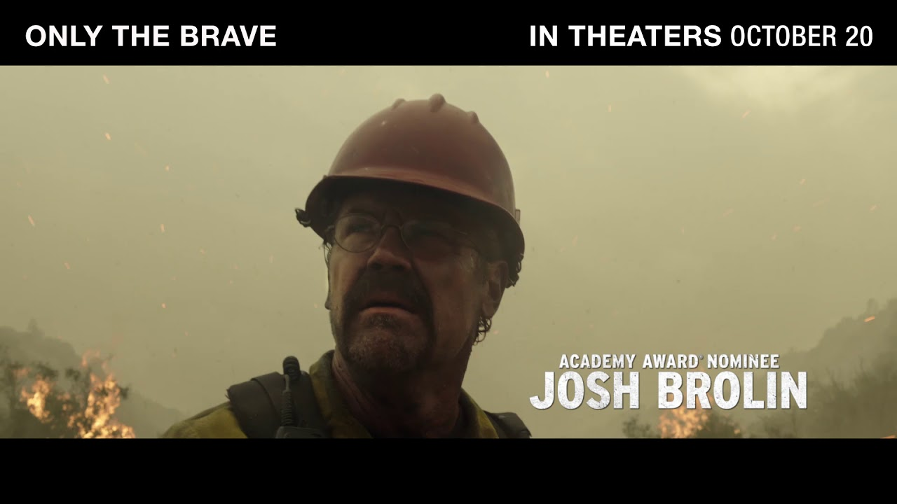 ONLY THE BRAVE - True Courage (In Theaters Oct 20)