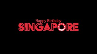 Happy Birthday Singapore! - YS…
