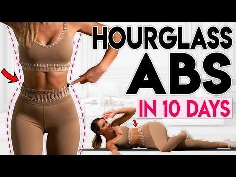 HOURGLASS ABS In 10 Days | 10 Minute Home Workout