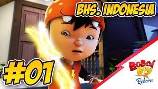 BoBoiBoy Reborn (Bhs. Indonesia) - EPISOD 01