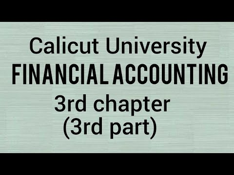 calicut university |FINANCIAL ACCOUNTING |3rd chapter |3rd part| Bcom|