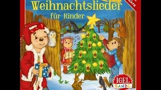 Igel-Bande - Die schönsten Weihnachtslieder (IGEL-BANDE) [Full Album]
