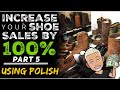 How to INCREASE Your Shoes SALES & PROFITS on eBay  BY 100% |  Part 5 POLISHING for Beginners