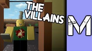 The Villains [A ROBLOX Machinima]