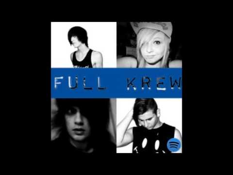 Full Krew (by R Tragedy feat. I Drew You Dead, Lexii Rainbow and Unicorns Killed My Girlfriend )