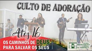 """Culto de Adoração - """"Os caminhos de Deus para salvar os seus"""" - 21/06/2020"""