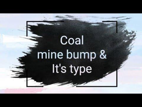 What Is BUMP (coal Mine Bump)    Pressure Bump & Shock Bump    By Ankit
