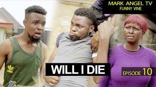 Will I Die - Mark Angel TV
