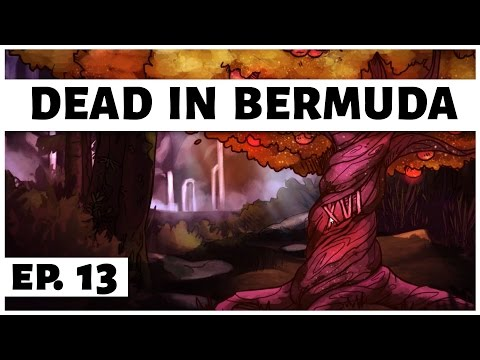 Dead In Bermuda - Ep. 13 - The Golden Tree! - Let's Play - Gameplay