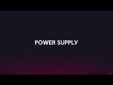 PC Build Guide: Power Supply