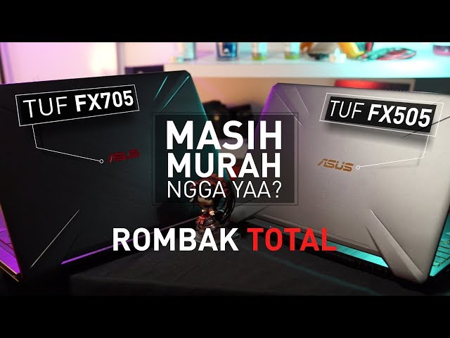 LAPTOP GAMING ASUS YANG TERJANGKAU & BEZEL-LESS !!! | Review Asus TUF FX505 GE & FX705 GD