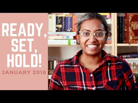Ready, Set, Hold: January 2018