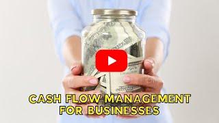 Cash Flow Management for Businesses | BUSINESS FINANCE | JP FINANCE