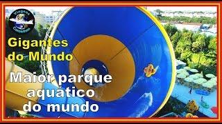 Maior parque aquático do mundo - Chimel...
