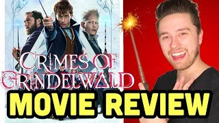 FANTASTIC BEASTS: THE CRIMES OF GRINDELWALD is GREAT (fantastic beasts 2) - Movie Review