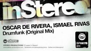 Oscar De Rivera, Ismael Rivas - Drumfunk (Original Mix)