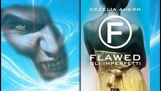 FLAWED Gli imperfetti - Cecilia Ahern