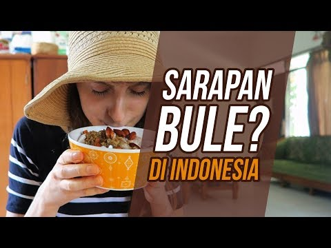 Sarapan/Breakfast versi BULE in INDONESIA - Globe in the Hat #20