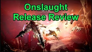 Onslaught Release Review and Fun! - Giveaways - EVE Online Live