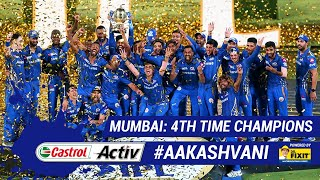 #IPL2019: MUMBAI - CHAMPIONS for a FOURTH time: 'Castrol Activ' #AakashVani, powered by 'Dr. Fixit'