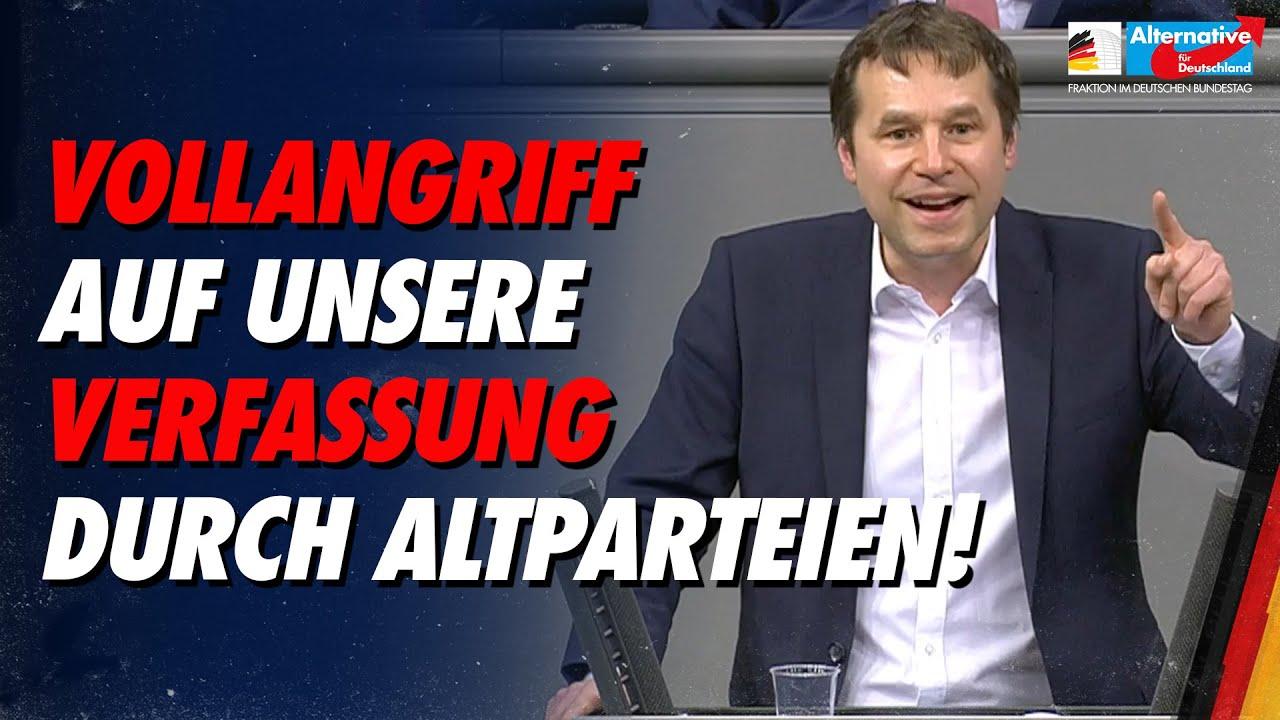 Vollangriff auf unsere Verfassung durch Altparteien! - Jochen Haug - AfD-Fraktion im Bundestag