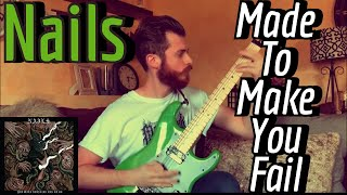 Nails - Made To Make You Fail (Guitar Cover w/ Tabs & Backing Track)