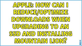Apple: How can I reduce/optimi…