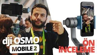 DJI Osmo Mobile 2 ön inceleme - Telefonlarda sarsıntıya son!