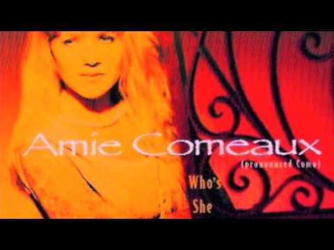 Amie Comeaux  = Whos She To You
