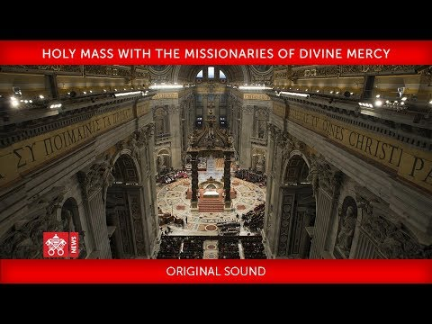 Pope Francis - Holy Mass with the Missionaries of Divine Mercy 2018-04-10